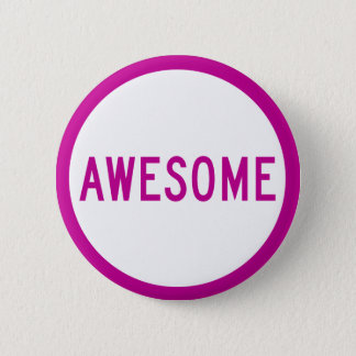 Badge Bouton IMPRESSIONNANT - faites une déclaration !