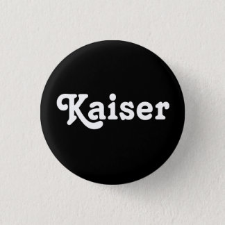 Badge Bouton Kaiser