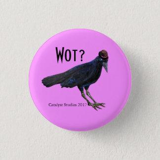 Badge Bouton légitime des questions de la corneille de