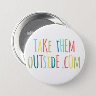 Badge Bouton - prenez-les dehors