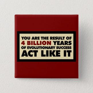 Badge Carré 5 Cm 4 milliards d'ans d'évolution. L'acte l'aiment