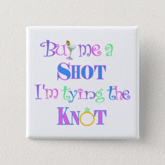 Badge Carré 5 Cm Achetez-moi un tir ! Pin de partie de Bachelorette