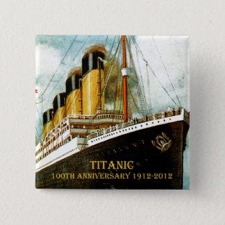 Badge Carré 5 Cm Anniversaire de RMS Titanic 100th