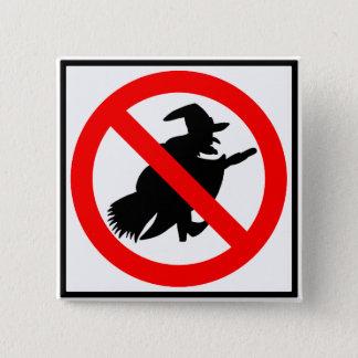 Badge Carré 5 Cm Aucun signe de route de sorcières