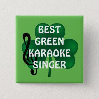 Badge Carré 5 Cm Bouton de chanteur de karaoke du jour de St