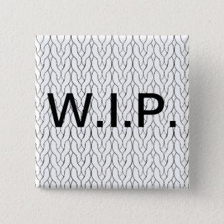 Badge Carré 5 Cm Bouton de tricot de travail en cours de WIP