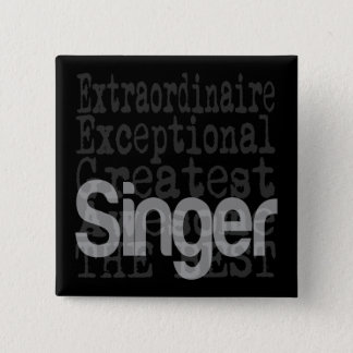 Badge Carré 5 Cm Chanteur Extraordinaire