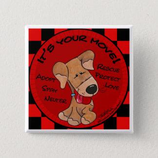 Badge Carré 5 Cm Contrôleur de chien Panneau-Votre mouvement