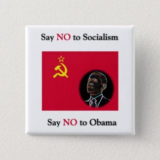 Badge Carré 5 Cm Dites que NON au socialisme indiquent non à Obama