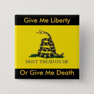 Badge Carré 5 Cm Donnez-moi la liberté, ou donnez-moi la mort