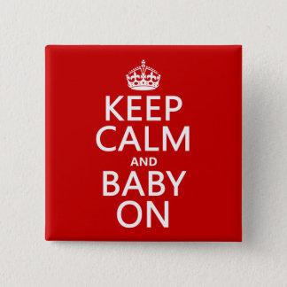 Badge Carré 5 Cm Gardez le calme et le bébé sur (dans toute
