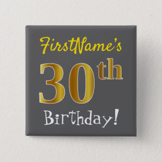 Badge Carré 5 Cm Gris, anniversaire d'or de Faux 30ème, avec le nom