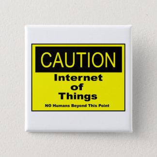 Badge Carré 5 Cm Internet de panneau d'avertissement de précaution