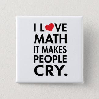 Badge Carré 5 Cm J'aime des maths, il incite des personnes à
