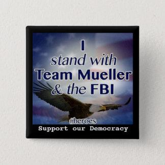 Badge Carré 5 Cm Je me tiens avec le bouton de Mueller