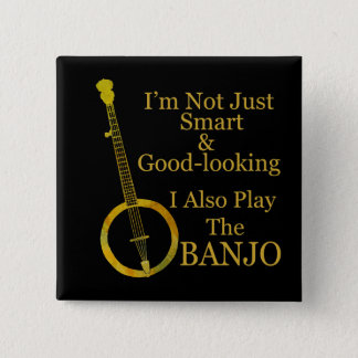 Badge Carré 5 Cm Je ne suis pas banjo simplement intelligent et