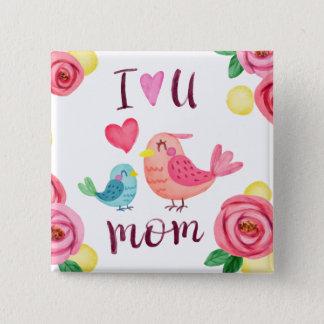 Badge Carré 5 Cm Je t'aime bouton de Pin du jour de mère de maman