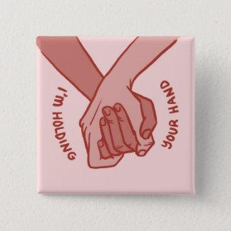 Badge Carré 5 Cm Je tiens votre main (v.4) par le beau Pirrone