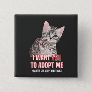 Badge Carré 5 Cm Je veux que Yout m'adopte au service d'adoption de