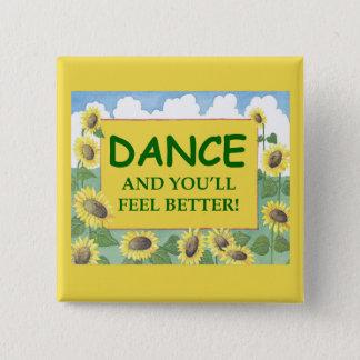 Badge Carré 5 Cm La danse et vous vous sentirez mieux