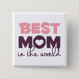 Badge Carré 5 Cm La meilleure maman dans le bouton de Pin du jour