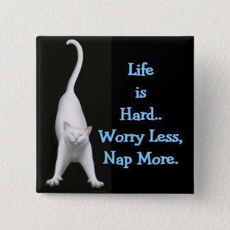 Badge Carré 5 Cm La vie est Pin dur de chat