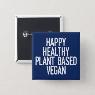 Badge Carré 5 Cm Le plante sain heureux a basé le végétalien