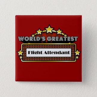 Badge Carré 5 Cm Le plus grand steward (hôtesse de l'air) du monde
