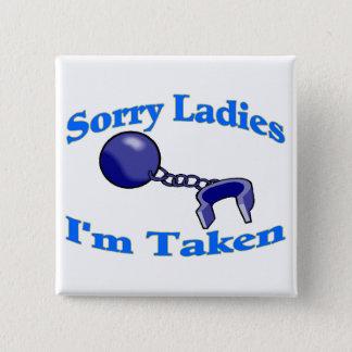 Badge Carré 5 Cm Les dames désolées je suis pris