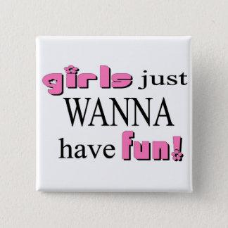 Badge Carré 5 Cm Les filles veulent juste avoir l'amusement