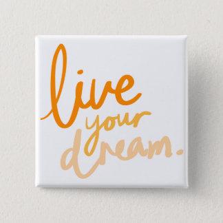 Badge Carré 5 Cm Live your dream Automne