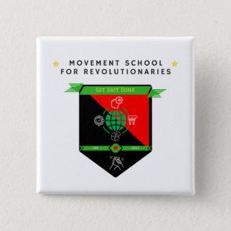 Badge Carré 5 Cm Logo d'école de mouvement