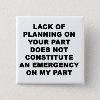 Badge Carré 5 Cm Manque de planification