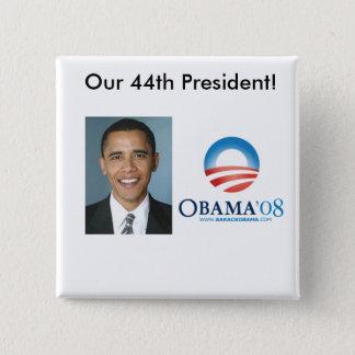 Badge Carré 5 Cm Notre quarante-quatrième président