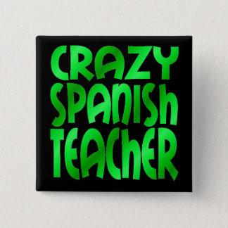 Badge Carré 5 Cm Professeur espagnol fou en vert