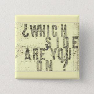 Badge Carré 5 Cm Quel côté êtes-vous en ligne ? bouton