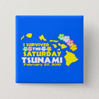 Badge Carré 5 Cm Survivant hawaïen de tsunami