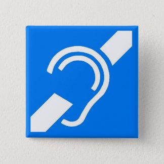 Badge Carré 5 Cm Symbole international pour le sourd