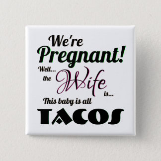 Badge Carré 5 Cm Tacos enceintes de mine d'épouse