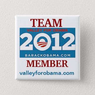 Badge Carré 5 Cm Vallée pour le bouton d'ÉQUIPE d'Obama 2012 !