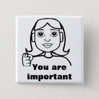 Badge Carré 5 Cm Vous êtes importants