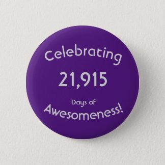 Badge Célébration de 21.915 jours d'anniversaire