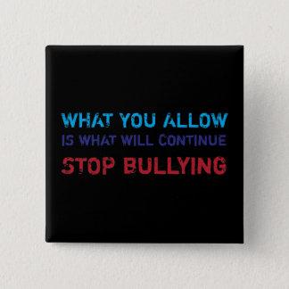 Badge Cessez de n'intimider aucune intimidation contre
