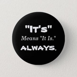 """Badge """"C'est"""" moyen """"qu'il est."""" Bouton"""
