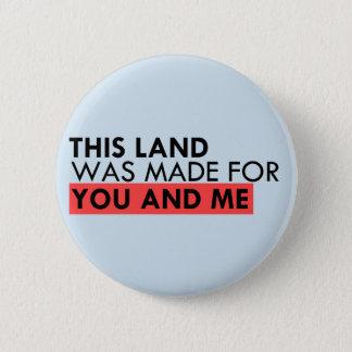 Badge Cette terre est votre terre