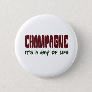 Badge Champagne c'est un mode de vie