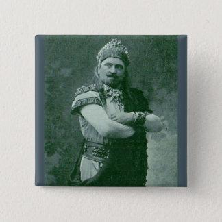 Badge chanteur français fou de l'opéra 1909