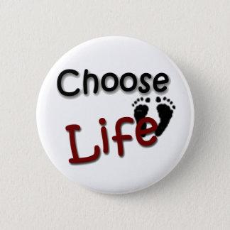 Badge Choisissez la vie