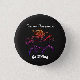 Badge Choisissez le bonheur - allez monter