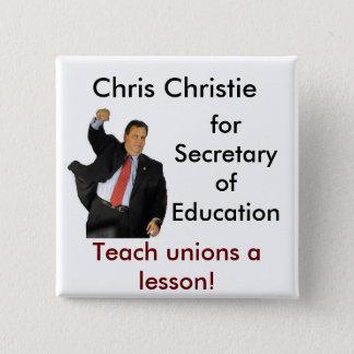 Badge Chris Christie pour le secrétaire de l'éducation